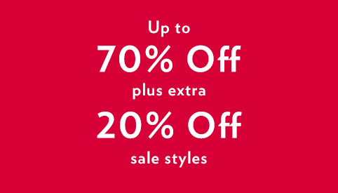 Up to 70% off plus extra 20% off sale styles