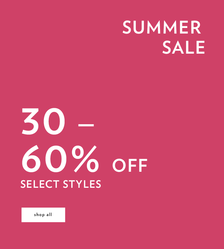 30 - 60% off select styles