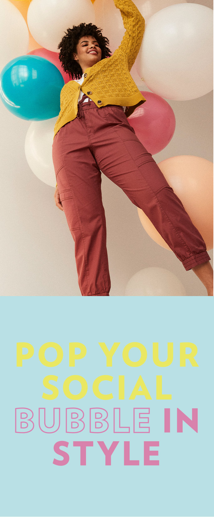 Pop your social bubble in style.