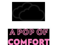 A pop of comfort