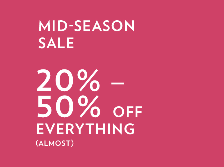 20% - 50% off everything