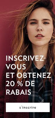 inscrivez vous et obtenez 20% de rabais