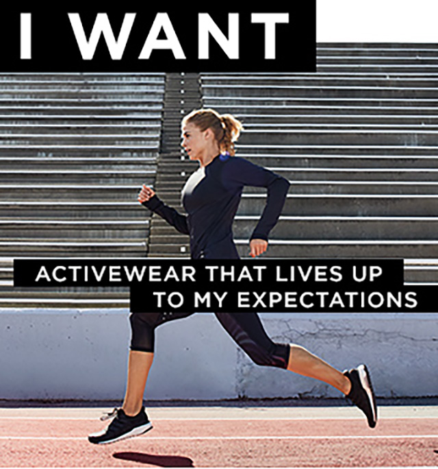 I want activewear that lives up to my expectations