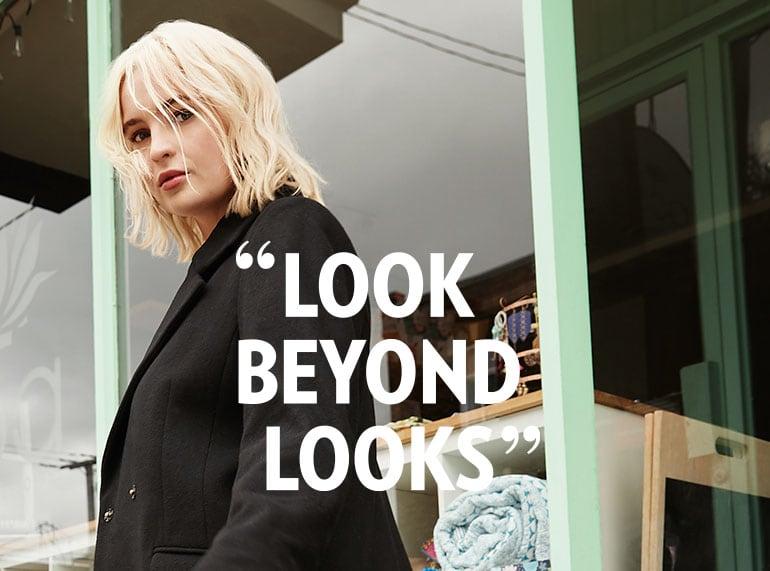 Look beyond the looks