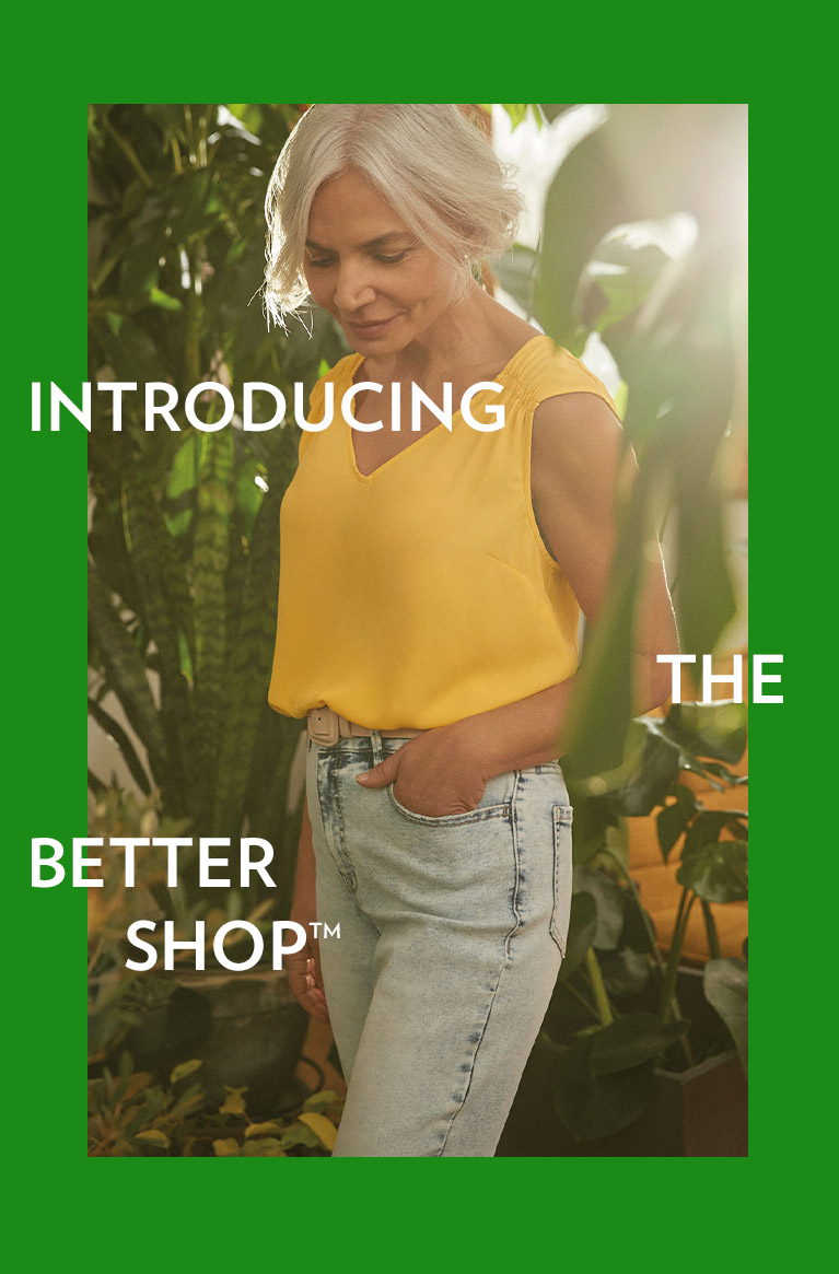 Introducing the Better Shop™